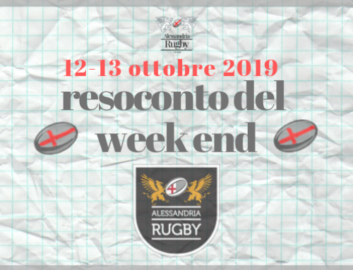 Resoconto del week-end 12 e 13 Ottobre 2019 Alessandria Rugby